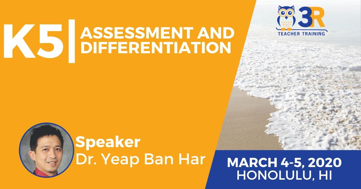 K5 Assessment and Differentiation with Dr. Yeap Ban Har