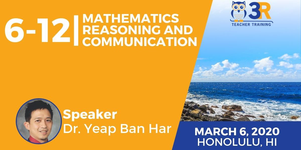 6-12 Mathematics Reasoning and Communication with Dr. Yeap Ban Har